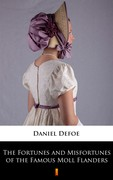 The Fortunes and Misfortunes of the Famous Moll Flanders Daniel Defoe - ebook mobi, epub