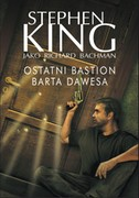 Ostatni bastion Barta Dawesa Stephen King - ebook epub, mobi