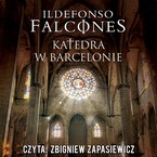 Katedra w Barcelonie Ildefonso Falcones - audiobook mp3