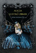 Alicja i lustro zombi Gena Showalter - ebook epub, mobi