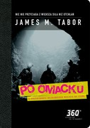 Po omacku James M. Tabor - ebook mobi, epub