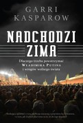 Nadchodzi zima Garri Kasparow - ebook epub, mobi