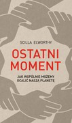 Ostatni moment Scilla Elworthy - ebook mobi, epub