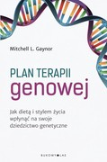 Plan terapii genowej Mitchell L. Gaynor - ebook mobi, epub