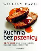 Kuchnia bez pszenicy William Davis - ebook epub, mobi