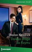 Daleka droga do Rzymu Sharon Kendrick - ebook mobi, epub