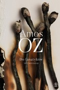 Do fanatyków Amos Oz - ebook mobi, epub