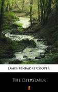 The Deerslayer James Fenimore Cooper - ebook epub, mobi