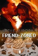Friend-Zoned Aurora Belle - ebook epub, mobi