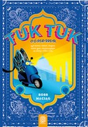 "Tuk Tuk Cinema Robert ""Robb"" Maciąg - ebook pdf, epub, mobi"