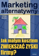 Marketing alternatywny Jakub Wicher - ebook pdf