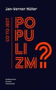 Co to jest populizm? Jan-Werner Müller - ebook epub, mobi