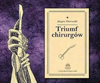 Triumf chirurgów Jürgen Thorwald - audiobook mp3
