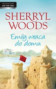 Emily wraca do domu Sherryl Woods - ebook epub, mobi