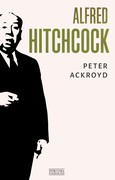 Alfred Hitchcock Peter Ackroyd - ebook mobi, epub