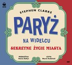 Paryż na widelcu Stephen Clarke - audiobook mp3