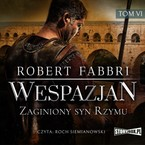 Wespazjan. Tom 6 Robert Fabbri - audiobook mp3
