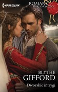 Dworskie intrygi Blythe Gifford - ebook mobi, epub