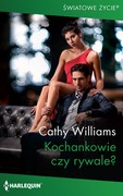 Kochankowie czy rywale? Cathy Williams - ebook mobi, epub