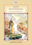Duch pogranicza Pearl Zane Grey - ebook epub, mobi, pdf