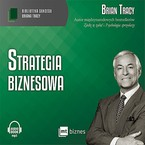 Strategia biznesowa Brian Tracy - audiobook mp3