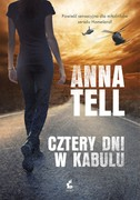 Cztery dni w Kabulu Anna Tell - ebook mobi, epub
