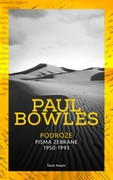 Podróże Paul Bowles - ebook mobi, epub