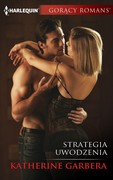 Strategia uwodzenia Katherine Garbera - ebook epub, mobi