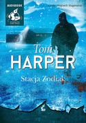 Stacja Zodiak Tom Harper - audiobook mp3
