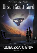 Ucieczka cienia Orson Scott Card - ebook epub, mobi
