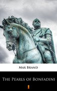 The Pearls of Bonfadini Max Brand - ebook epub, mobi
