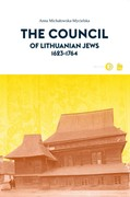 The Council of Lithuanian Jews 1623–1764 Anna Michałowska-Mycielska - ebook mobi, epub