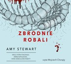 Zbrodnie robali Amy Stewart - audiobook mp3