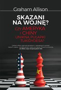 Skazani na wojnę? Graham Allison - ebook mobi, epub