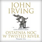 Ostatnia noc w Twisted River John Irving - audiobook mp3