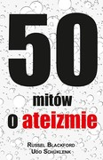 50 mitów o ateizmie Russell Blackford - ebook mobi, epub