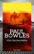 Pod osłoną nieba Paul Bowles - ebook epub, mobi