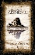 Legendy Archeonu Thomas Arnold - ebook epub, pdf, mobi