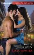 Hotel rozkoszy Kelly Hunter - ebook mobi, epub