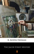 The Jacob Street Mystery R. Austin Freeman - ebook epub, mobi