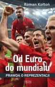Od Euro do mundialu Roman Kołtoń - ebook epub, mobi