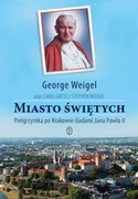 Miasto świętych George Weigel - ebook epub, mobi