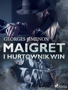 Maigret i hurtownik win Georges Simenon - ebook epub, mobi