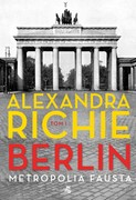 Berlin. Tom 1 Alexandra Richie - ebook mobi, epub