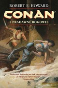 Conan i pradawni bogowie Robert E. Howard - ebook mobi, epub
