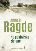 Saga rodziny Neshov. Tom 3 Anne B.  Ragde - ebook mobi, epub