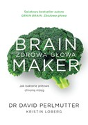 Brain Maker: Zdrowa głowa David Perlmutter - ebook epub, mobi