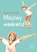 Majowy weekend Beata Waniek - ebook mobi, epub