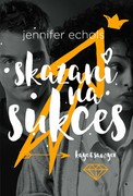 Skazani na sukces Jennifer Echols - ebook epub, mobi