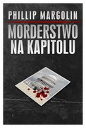 Morderstwo na Kapitolu Phillip Margolin - ebook epub, mobi